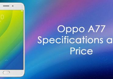 Oppo A77 Smartphone With 16MP Selfie Camera, Release Date