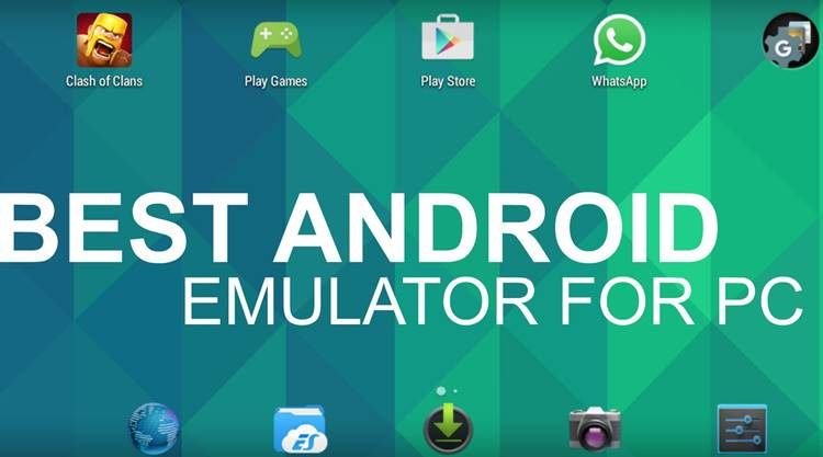 Best Android Emulators for PC – Windows 7/8/8.1/10