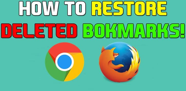 Deleted Bookmarks on Chrome, Firefox