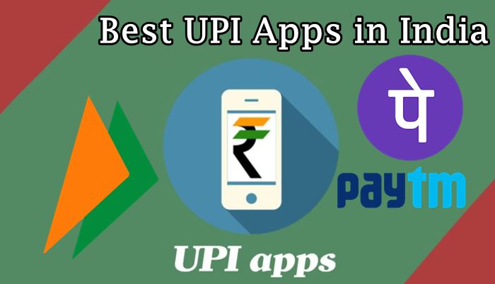 Best UPI Apps
