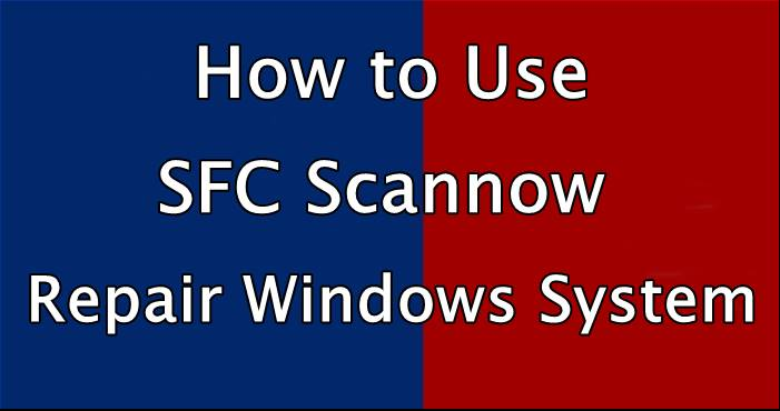 How to Use SFC Scannow
