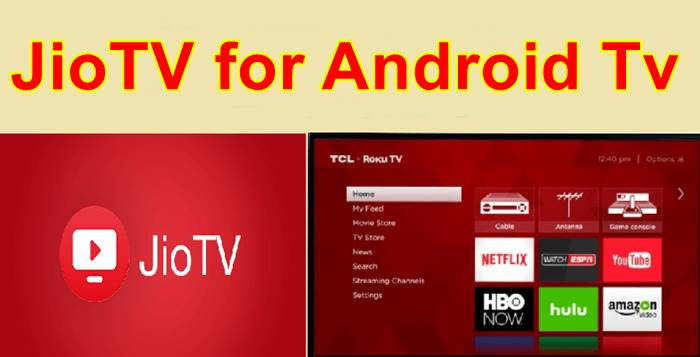 JioTV for Android Tv Apk Free Download Latest Version 2019